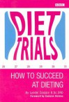 Diet Trials: How to Succeed at Dieting - Lyndel Costain, Eamonn Holmes