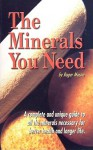 The Minerals You Need - Roger Mason