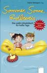 Sommer, Sonne, Erdbeereis: Das coole Urlaubsbuch für heiße Tage - Katrin Weingran