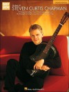 The Best of Steven Curtis Chapman - Updated Edition: Easy Guitar with Notes & Tab - Steven Curtis Chapman