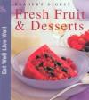 Fresh Fruit and Desserts - Reader's Digest Association, Norma MacMillan
