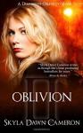 Oblivion (Demons of Oblivion) (Volume 5) - Skyla Dawn Cameron