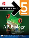 5 Steps to a 5 AP Biology, 2012 Edition (5 Steps to a 5 on the Advanced Placement Examinations Series) - Mark Anestis