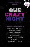 One Crazy Night - Aoife Marie Sheridan, Sharon Stevenson, Sara Furlong Burr, Emma Faragher, Teshelle Combs, M.H. Soars
