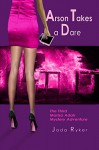 Arson Takes a Dare: The Third Marisa Adair Mystery Adventure (Marisa Adair Mysteries Book 3) - Jada Ryker