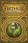Arthur and the Minimoys - Luc Besson