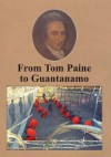 From Tom Paine to Guantanamo (The Spokesman) - Kenneth Coates