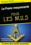 La Franc-maçonnerie pour les Nuls (French Edition) - Philippe Benhamou, Christopher Hodapp, Marc Chalvin