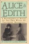 Alice & Edith - Dorothy Clarke Wilson
