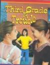 Third Grade Is Trouble - Barbara Baker