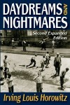 Daydreams and Nightmares: Reflections on a Harlem Childhood - Irving Louis Horowitz