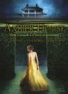 Amber House - Onde o Passado e o Futuro se Encontram (Amber House, #1) - Kelly Moore, Tucker Reed, Larkin Reed, Martha Argel