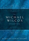The Michael Wilcox Collection - S. Michael Wilcox
