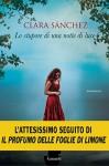 Lo stupore di una notte di luce - Clara Sanchez, Enrica Budetta