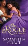 One Rogue Too Many - Samantha Grace