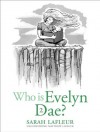 Who Is Evelyn Dae? Volume 2 - Sarah LaFleur, Matthew LaFleur