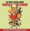 The Comics Journal Library, Vol. 7: Harvey Kurtzman - Greg Sadowski