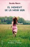El moment de la meva vida - Cecelia Ahern