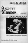 Ancient Mirrors of Womanhood Volume 2 - Merlin Stone