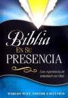Biblia En Su Presencia - Marcos Witt, Creative House