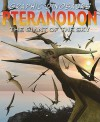 Graphic Dinosaurs Pteranodon: The Giant Of The Sky - David Alexander West