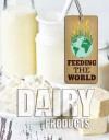 Dairy Products - Kim Etingoff