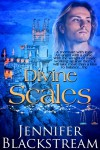 Divine Scales - Jennifer Blackstream