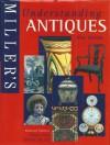 Understanding Antiques - Lucila Watson, Judith H. Miller