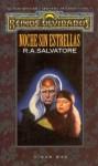 Noche sin estrellas (El Legado del Drow, #2) - R.A. Salvatore