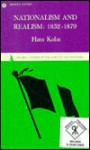 Nationalism and Realism: 1852-1879 (Anvil Books) - Hans Kohn