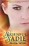 Scornful Sadie (Dark Sorceress Trilogy Book 1) - Felicia Tatum