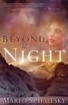 Beyond the Night - Marlo Schalesky
