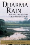 Dharma Rain: Sources of Buddhist Environmentalism - Stephanie Kaza, Kenneth Kraft