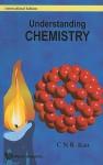 Understanding Chemistry - C.N.R. Rao