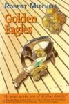 GOLDEN EAGLES - Robert Mitchell
