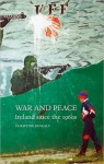 War and Peace: Ireland since the 1960s - Christine Kinealy