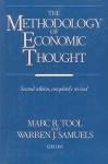 The Methodology of Economic Thought - Marc R. Tool, Warren J. Samuels