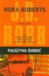 Fałszywa śmierć - Nora Roberts, Patricia Gaffney, Blayney Mary, Nawrot Bogumiła