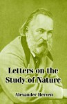 Letters on the Study of Nature - Alexander Herzen