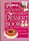 Rosie's Bakery Delicious and Decadent Dessert Book - Judy Rosenberg, Nan S. Levinson