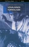 Venäläinen formalismi: antologia - Timo Suni, Pekka Pesonen