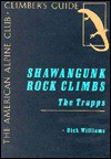 Shawangunk Rock Climbs: The Trapps - Dick Williams