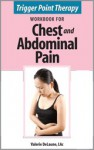 Trigger Point Therapy Workbook for Chest and Abdominal Pain - Valerie Delaune