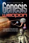 Genesis Weapon: The Genesis Project - Barry E. Woodham