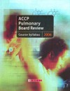 Pulmonary Board Review Course Syllabus 2006 - ACCP