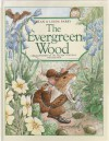 The Evergreen Wood - Alan Perry, Linda Perry