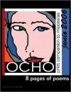 OCHO #1 - Jenni Russell, Amy King, Didi Menendez, Pris Campbell, Ron Androla, John Korn, Jack Anders, Laurel K. Dodge