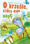 O krześle, które dało nogę i inne opowiadania - Agnieszka Urbańska