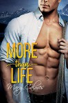 More Than Life - Mary Calmes