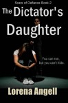 The Dictator's Daughter - Lorena Angell